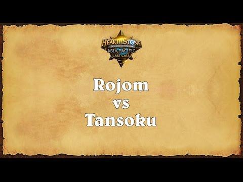 Rojom vs Tansoku - Asia-Pacific Last Call - Semifinal 2