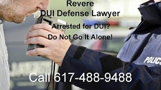 Revere DUI Lawyer | 617-488-9488 | Revere DUI Attorney