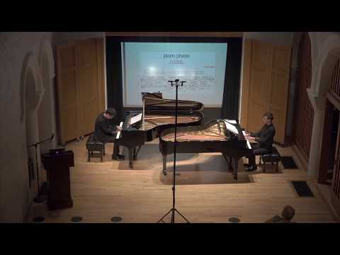 Steve Reich: Piano Phase; Daniel Linder and Alexander Zhu, pianos