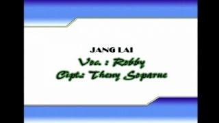 Robby Lailossa - JANG LAI