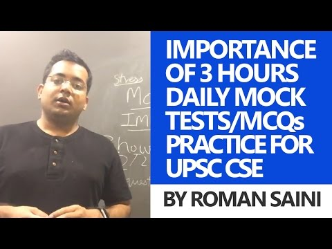 Importance Of 3 Hours Daily Mock Test/MCQs Practice By Roman Saini - UPSC CSE
