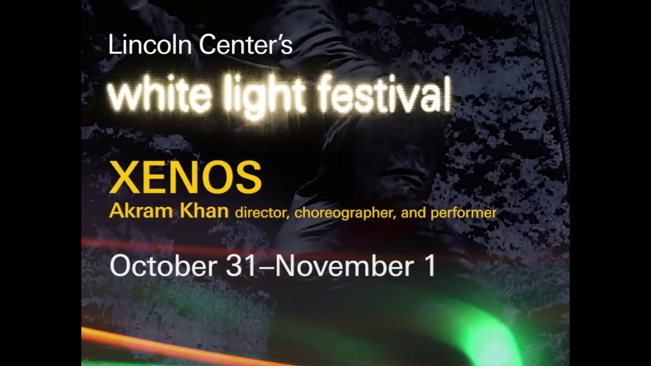 XENOS at Lincoln Center's White Light Festival