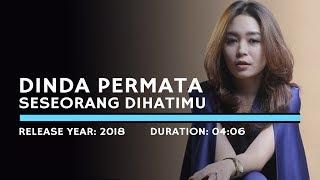 Dinda Permata - Seseorang Dihatimu (Karaoke Version)