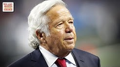 New England Patriots Owner Robert Kraft Charged In A Prostitution, Sex-Trafficking Ring