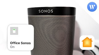 Automate your music with HomeKit and Sonos
