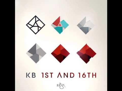 KB - He is Coming Back (1st & 16th) @KB_HGA @reachrecords
