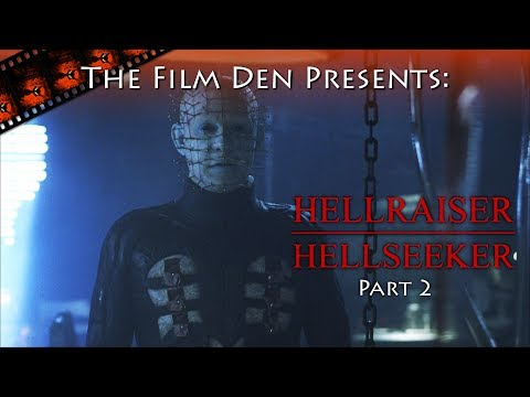 Film Den: Hellraiser, Hellseeker, Part 2