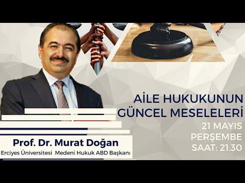 Aile Hukukunun Güncel Meseleleri - Prof. Dr. Murat Doğan