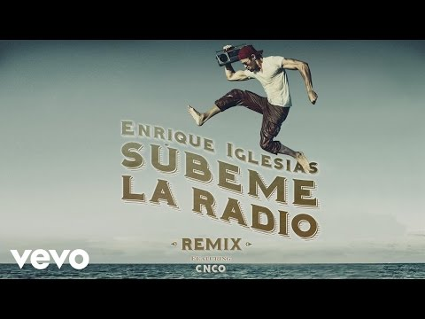 Video: Enrique Iglesias Ft. CNCO -  Subeme La Radio (Remix) (Lyric Video)