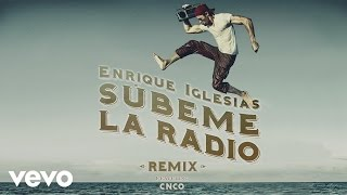 Enrique Iglesias - SUBEME LA RADIO ft. CNCO (Remix)(Lyric Video)