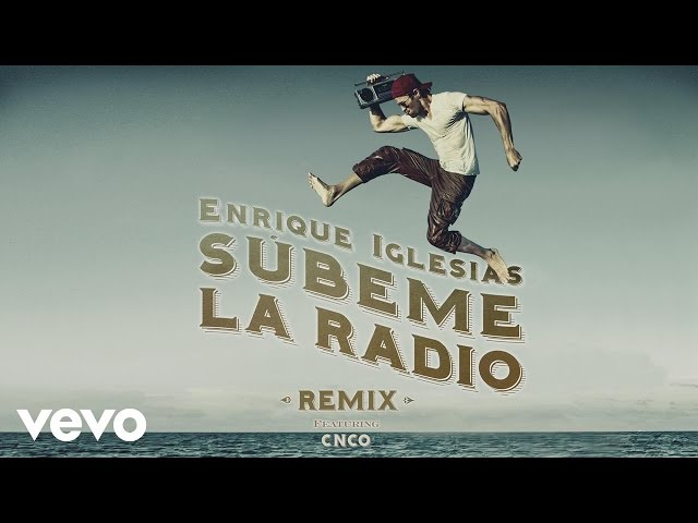 Enrique Iglesias - SUBEME LA RADIO REMIX (Lyric) ft. CNCO