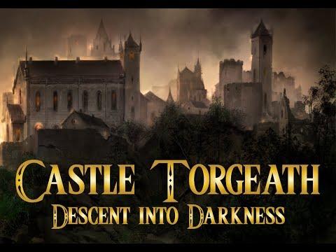 Découverte - Castle Torgeath: Descent into Darkness