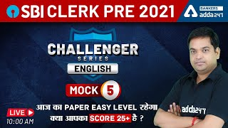 SBI Clerk 2021 | English Challenger Series Mock 5 | क्या आपका स्कोर 25+ है?