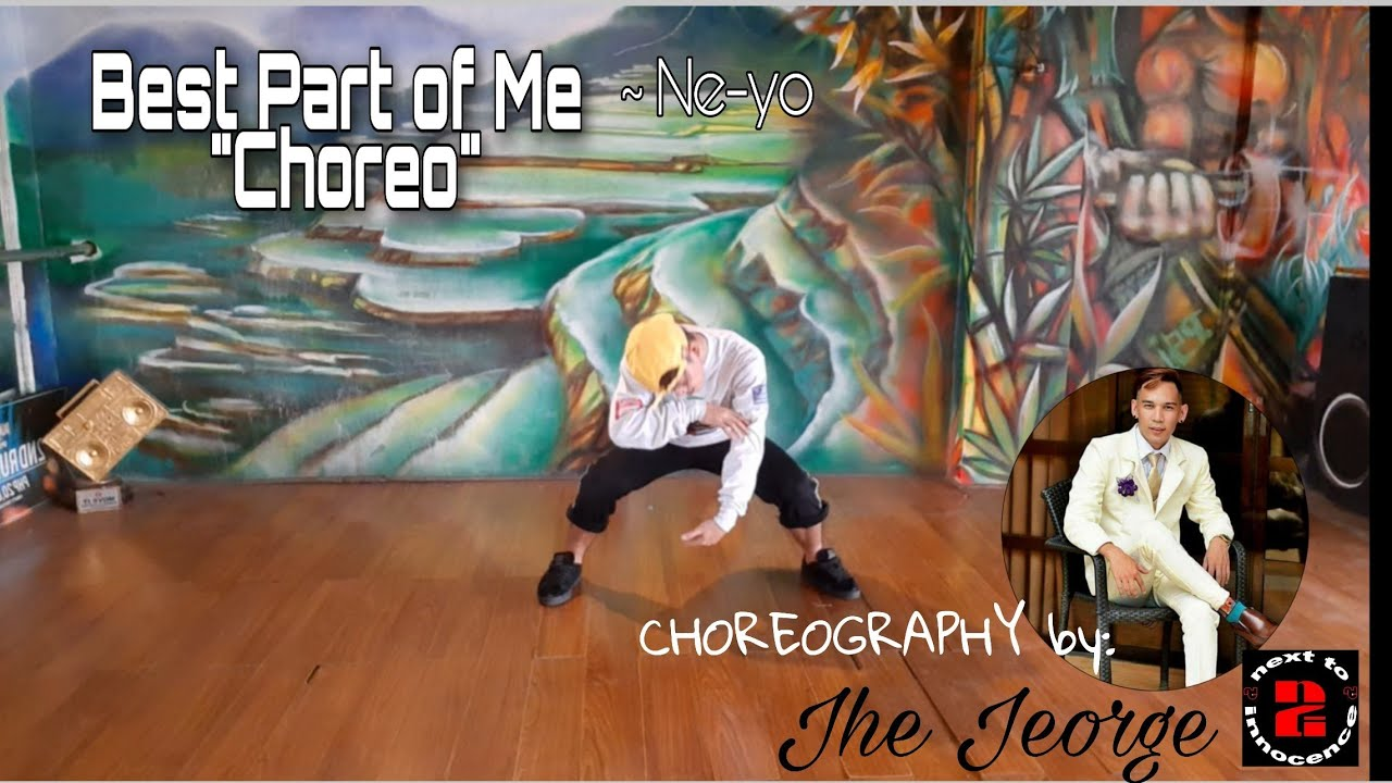 Download Best Part of Me by Ne-Yo | Jhe Jeorge's  Choreo of Next to Innocence