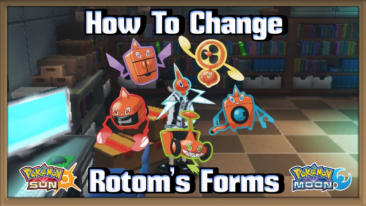 How to change Rotom's Forms in Pokémon Sun & Moon! - YouTube
