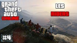 GTA ONLINE - Les Riders en Quad Ep 04