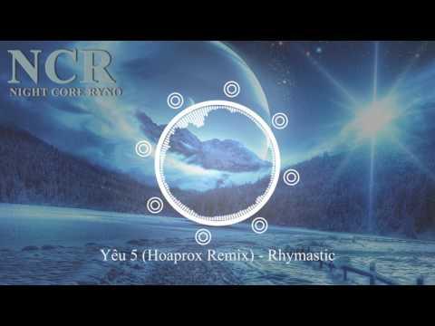 Yêu 5 (Hoaprox Remix) - Rhymastic