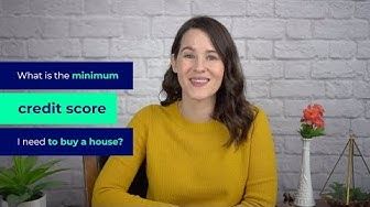 The minimum credit score you need to buy a home in 2019 + FHA requirements