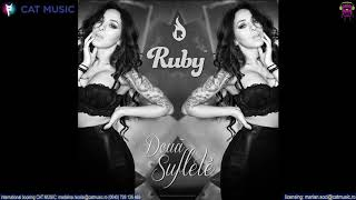 Ruby - Doua Suflete (Official Single)