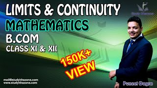 Maths Limits and Continuity for B.com & Class XII by Puneet Dogra | Study Khazana