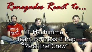 renegades react to jt machinima team fortess 2 rap meet the crew