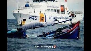 Tấn Công Tàu CÁ Của Ngư DÂn Ngay Trên BIỂN ĐÔNG ,VIỆT NAM Không Nhẫn Nhịn Thêm Được Nữa.