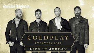 (lyrics)Coldplay - EVERYDAY Life (live in jordan)