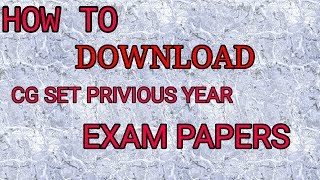 how to downlod cg SET privious year paper ....
