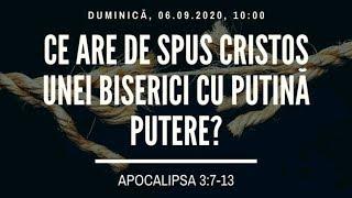Sfanta Treime Braila - 6 Septembrie 2020 - Apocalipsa 3:7-13
