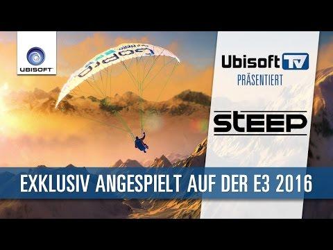 Steep - Exklusiv angespielt auf der E3 2016 | Ubisoft-TV [DE]