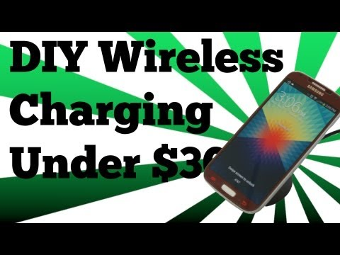 DIY Samsung Galaxy S4 Wireless Charging under $30