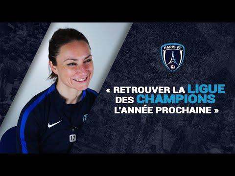 """Gaëtane Thiney (Partie 1) : """"Retrouver la Ligue des Champions l'année prochaine"""""""
