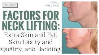 Factors to Consider in Neck Rejuvenation, and the Limits of Non-Surgical Procedures   Amiya Prasad, M.D.