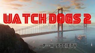 Watch Dogs 2: Mr Robot F*ck Society