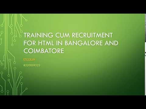 Training cum Recruitment for HTML in Bangalore and Coimbatore-etcoe.in