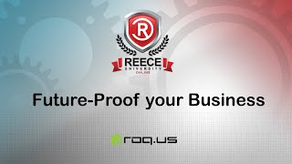 ReeceU - ROQ.US - Future-Proof Your Business