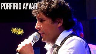Porfirio Ayvar / Carnaval Ayacuchano / Concierto de Aniversario / Tarpuy Producciones