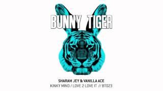 Sharam Jey & Vanilla Ace Love 2 Love It - BT023
