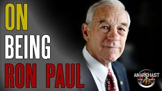 Ron Paul on Anarchy, Running for President, the Federal Reserve and Bitcoin