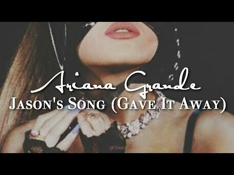 Ariana Grande — Jason&39;s Song ​Gave It Away ♔ Letra en Español +