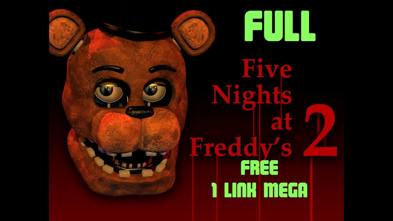 Five nights at freddy s 2 full mega 1 link juego gratis youtube