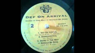 Def On Arrival - Doing It The Way It Should Be Done  (Step 2 Records, Detroit,  1991)