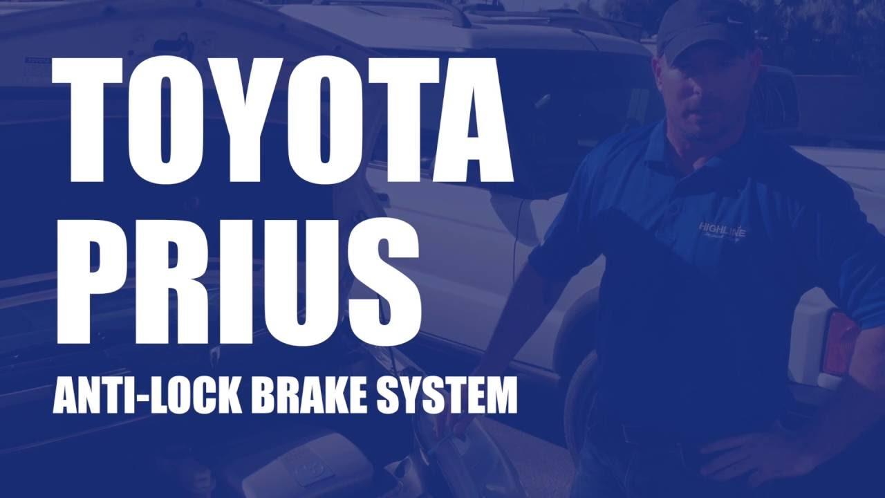 Toyota Prius Anti Lock Brake System Abs Replacement Highline Car Warning Light Wiring Diagram Care