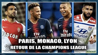 PSG, MONACO, LYON / RETOUR DE LA CHAMPIONS LEAGUE ! Class'Foot 37