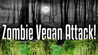 Zombie Vegan Attack!