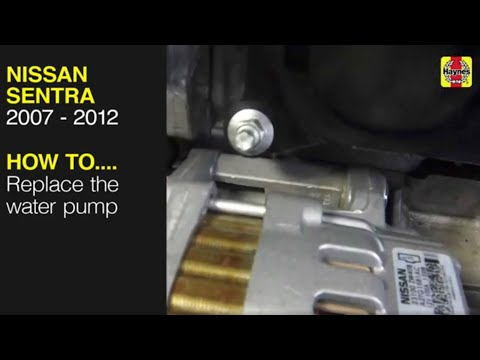How to replace the water pump in the Nissan Sentra 2007 to 2012