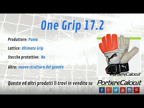 d7ae17fb5 Guanti portiere Puma One Grip 17 2 - YouTube