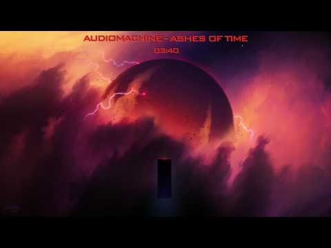 Audiomachine - Ashes of Time (Epic Powerful) [Extended Mix]