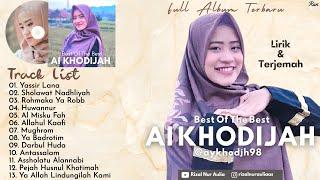Full Album Sholawat Terbaru Lirik & Terjemah AI KHODIJAH - Yassir Lana || Huwannur || Allahul Kaafi