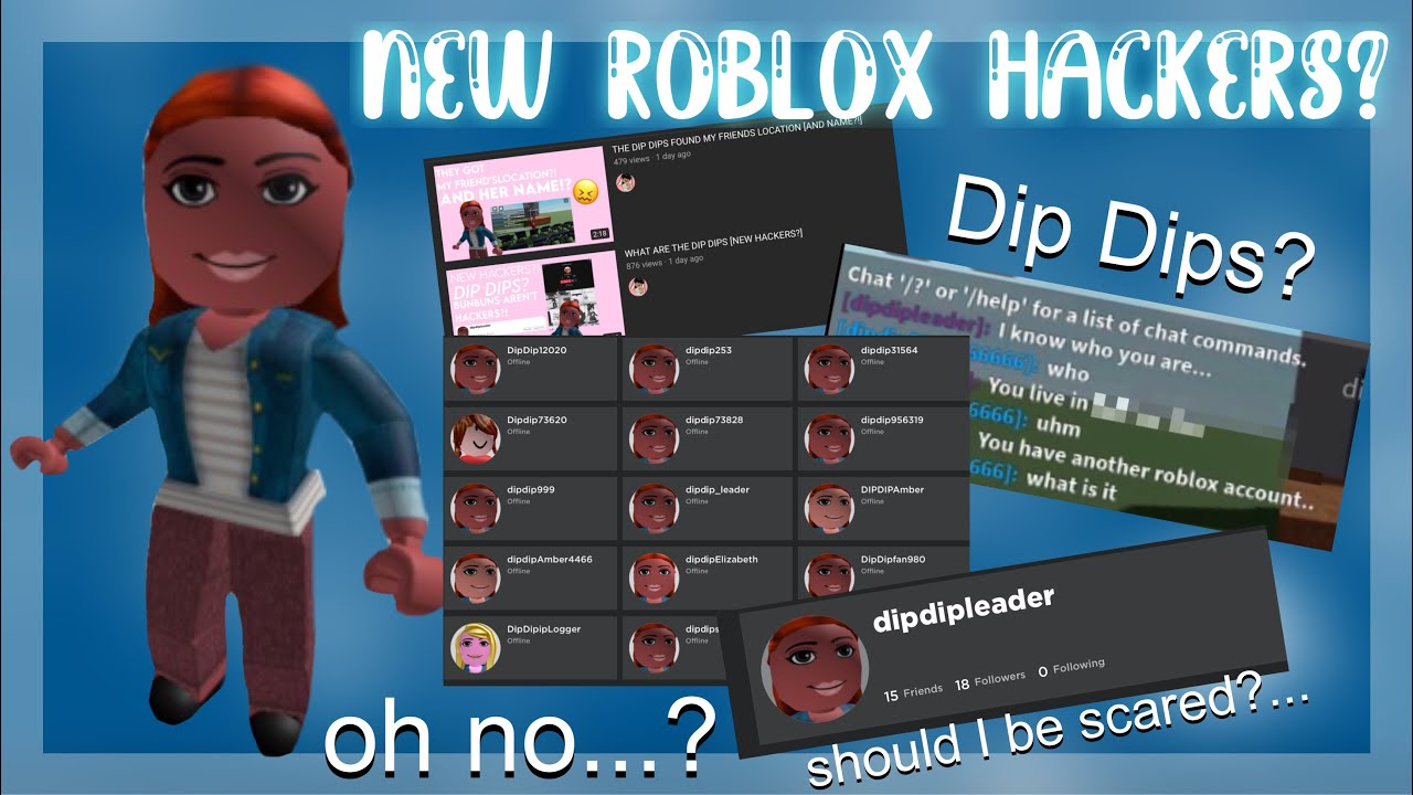 New Roblox Hackers Dip Dips Should We Be Scared Youtube